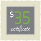 Gift Certificate: $35