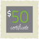 Gift Certificate: $50