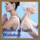 A ReX Method™ Workshop: Heart, Breast, & Shoulder Health, Oct. 9